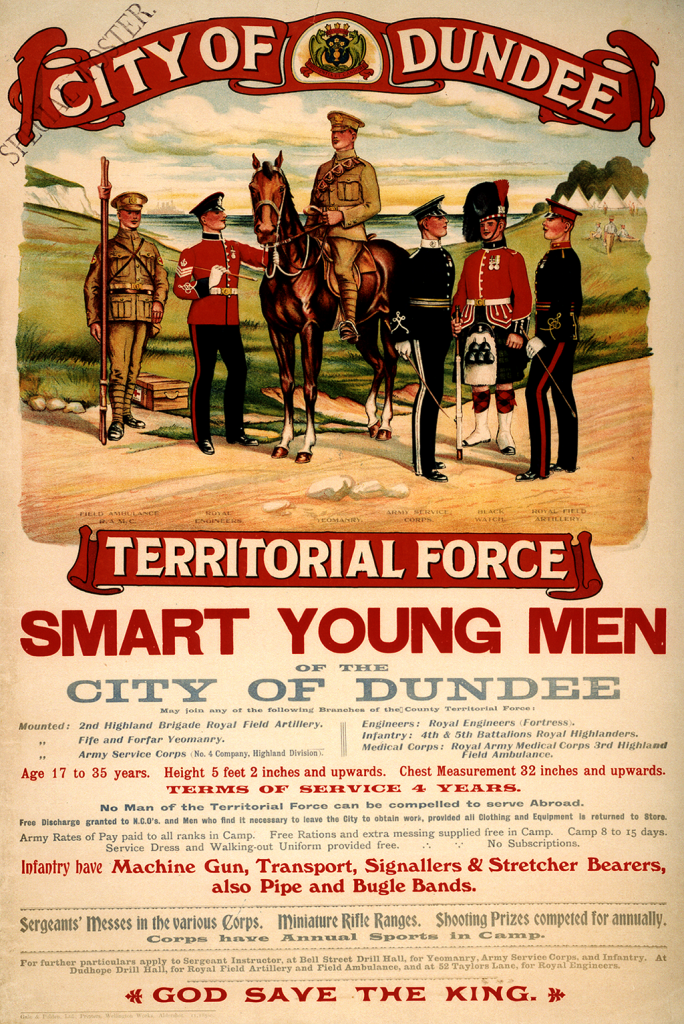 poster showing soldiers standing in a row with one on horseback in the centre and text asking the smart young men of Dundee to join the Territorial Army