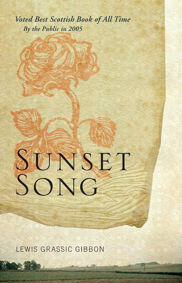 beige book cover with a drawing of a rose and the words 'sunset song' in black text