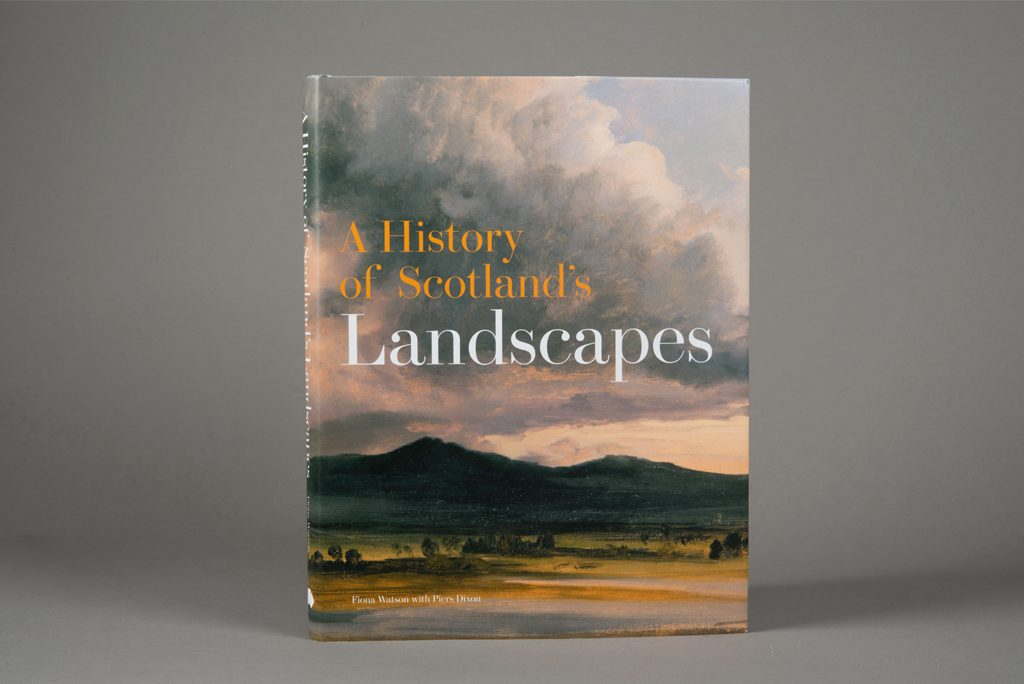 book with a painted landscape on the cover and text reading 'a history of scotland's landscapes'