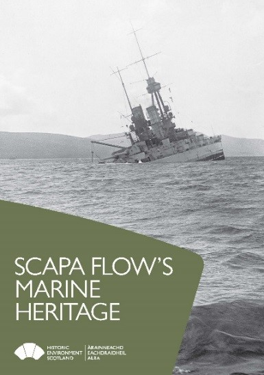 The cover of a Historic Environment Scotland publication entitled Scapa Flow's Marine Heritage