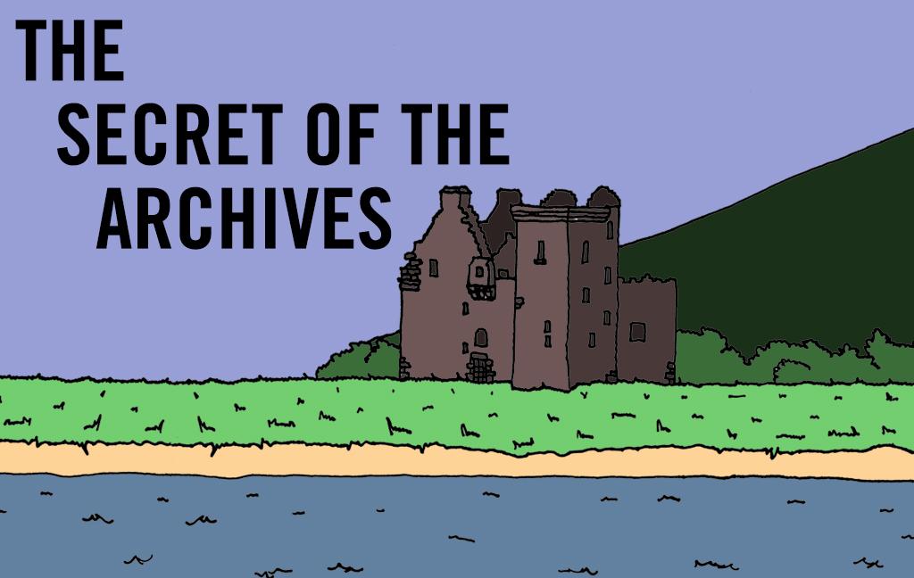 "illustration of Lochranza Castle in the style of Tintin. Heading text reads ""The secret of the archives"""