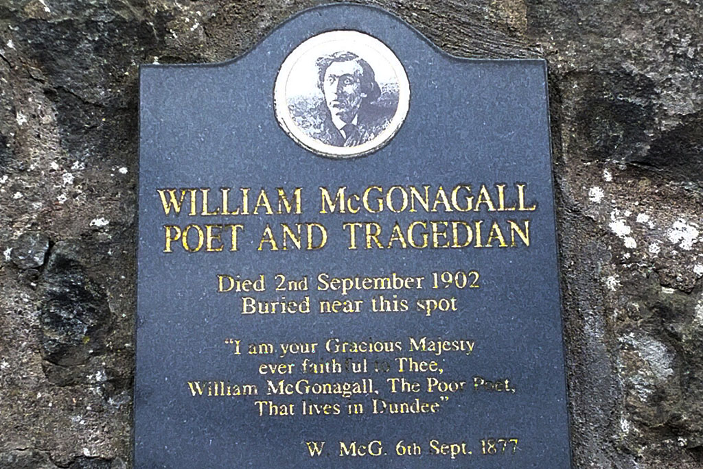 Memorial to McGonagall. Reads: William McGonagall, Poet and Tragedian